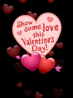 VALENTINE SHOW SOME LOVE