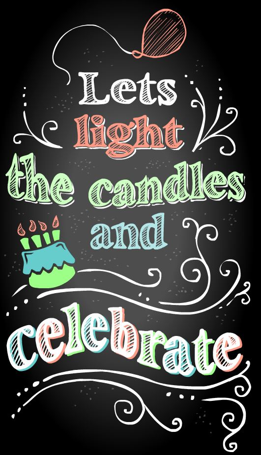 LIGHT THE CANDLES & CELEBRATE