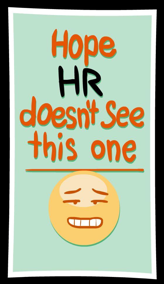 HOPE HR DOESNT
