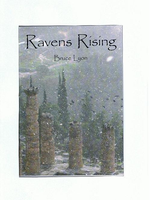 Ravens Rising by Bruce Lyon (2006)