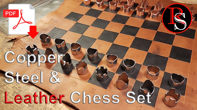 Copper, Steel & Leather Chess Set .pdf Pattern & Tutorial Video