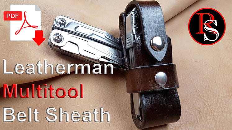 Leatherman Multitool Belt Sheath .pdf Pattern & Tutorial Video
