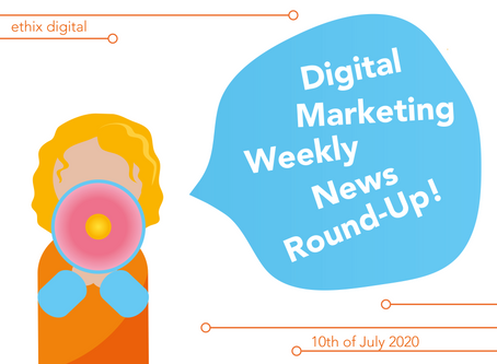 Weekly Digital Marketing News Round-Up | July 10th