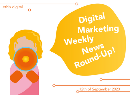 Weekly Digital Marketing News Round-Up | September 12th