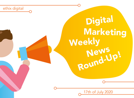 Weekly Digital Marketing News Round-Up | July 17th