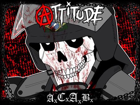 """""""A.C.A.B."""" - o novo disco da ATTITUDE"""