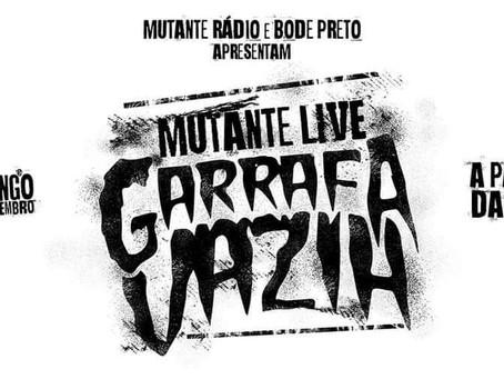 MUTANTE LIVE EDIÇÃO Nº 5: GARRAFA VAZIA