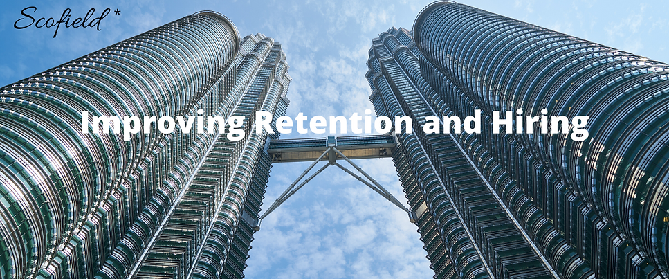 Improving Retention and Hiring