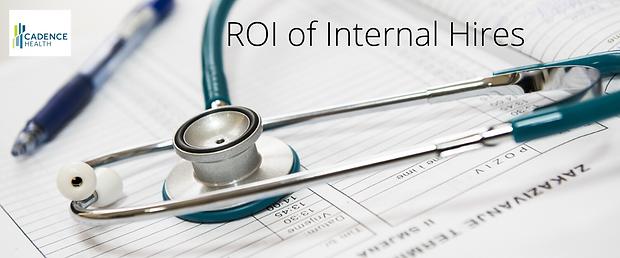 Cadence Health's ROI of Internal Hires