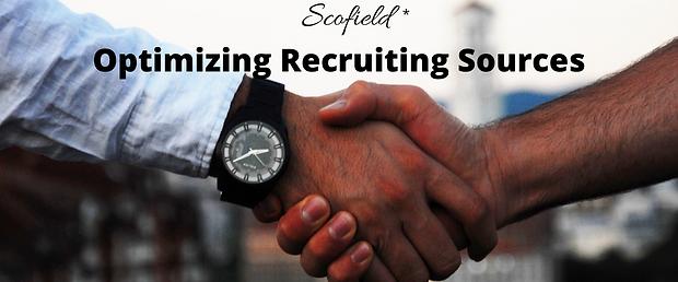 Optimizing Recruiting Sources
