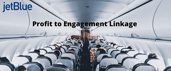 Profit to Engagement Linkage