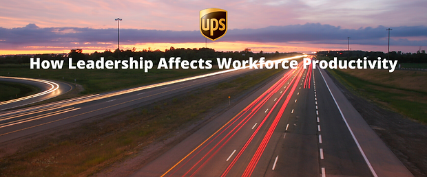 UPS's How Leadership Affects Workforce Productivity