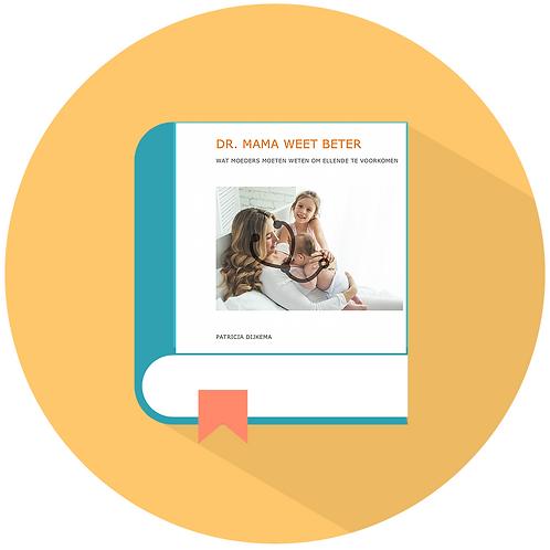Dr. Mama Weet Beter - Ebook