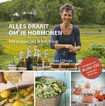 alles draait om je hormonen Rineke Dijki