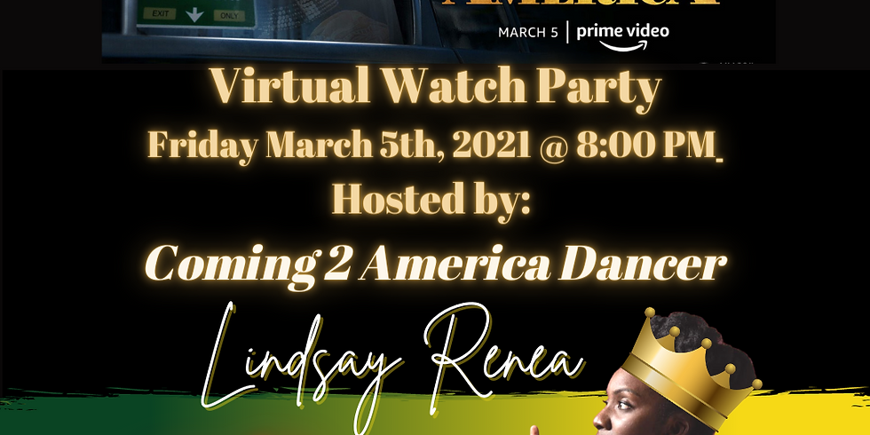 Coming 2 America Watch Party