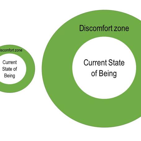 The Comfort of the Discomfort Zone