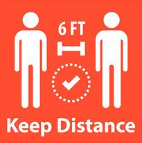 Keep Distance 6 FT