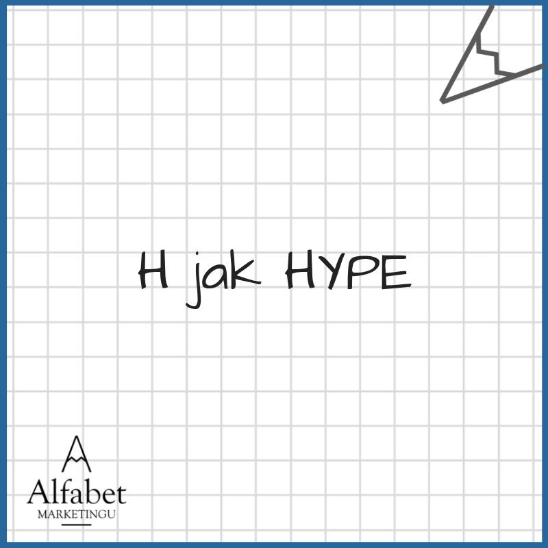 Hype, marketing, kreatywniej, plan marketingowy
