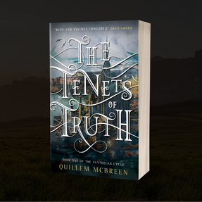 The Tenets of Truth by Quillem McBreen