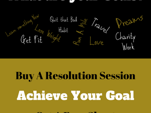 Your Resolution, Your Goal, Your Dream