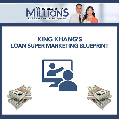 King Khang's Loan SUPER Marketing Blueprint