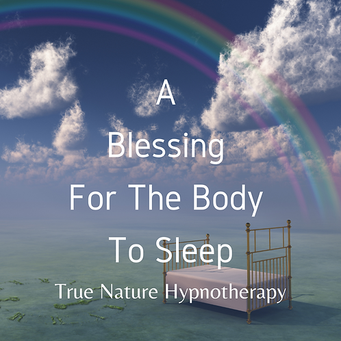 A Blessing For The Body To Sleep