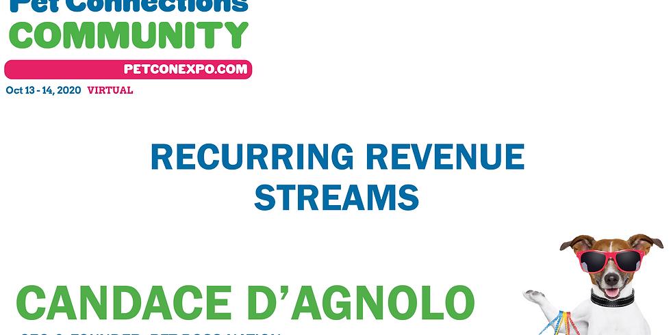 Recurring Revenue Streams w/Candace D'Agnolo