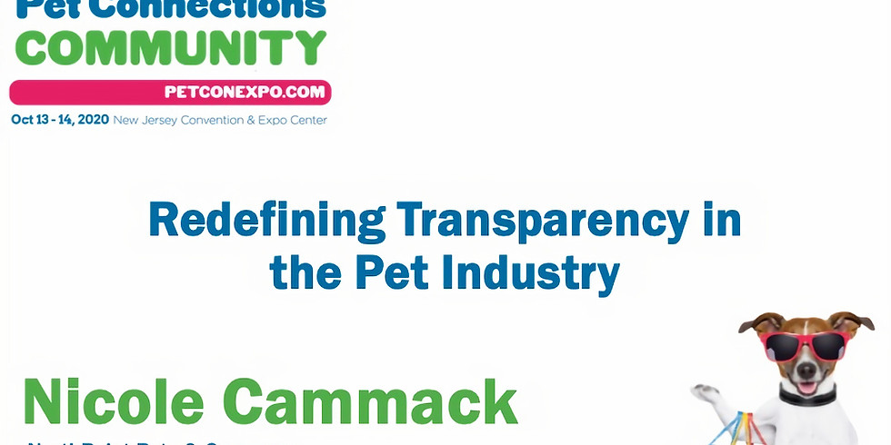 """""""Redefining Transparency in the Pet Industry w/Nicole Cammack"""""""