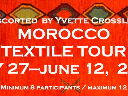 Morocco Textile Tour with Yvette Crossley