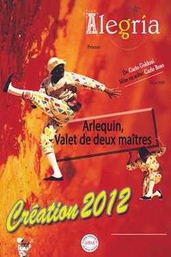 ARLEQUIN, VALET DE DEUX MAITRES