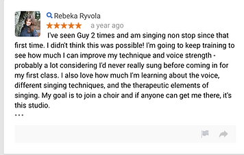 Rebeka Ryvola a year ago I've seen Guy 2 times and am singing non stop since that first time. I didn't think this was possible! I'm going to keep training to see how much I can improve my technique and voice strength - probably a lot considering I'd never really sung before coming in for my first class. I also love how much I'm learning about the voice, different singing techniques, and the therapeutic elements of singing. My goal is to join a choir and if anyone can get me there, it's this studio.  • • •