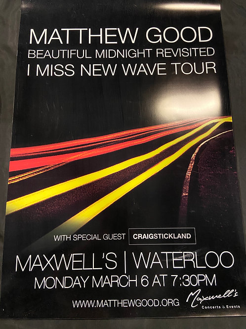 Matthew Good 2017 - Large Window Display Poster - Curbside Pickup Only