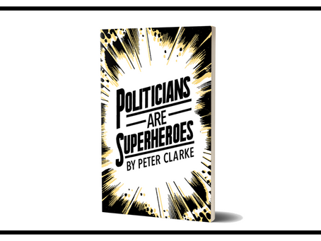 """Politicians Are Superheroes"" Is Here and I Bet You Can't Wait to See the Book Trailer"