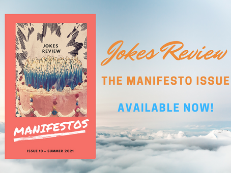 Jokes Review's Manifesto Issue Is Here!