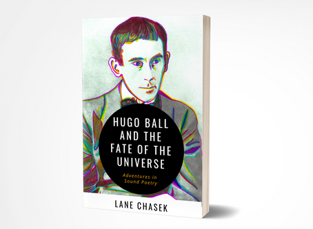 Hugo Ball and the Fate of the Universe
