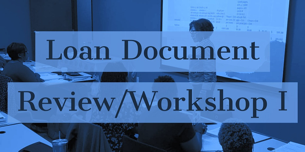 Loan Document Review/ Workshop I May 16, 2020
