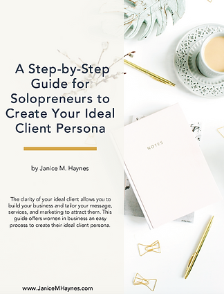 A Step-By-Step Guide for Solopreneurs to Create Your Ideal Client Persona Cover .png