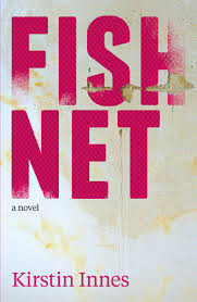 Private Investigations: A Review Of Kirstin Innes' Fishnet…