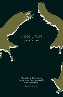 Caw Canny: A Review Of James Yorkston's Three Craws…