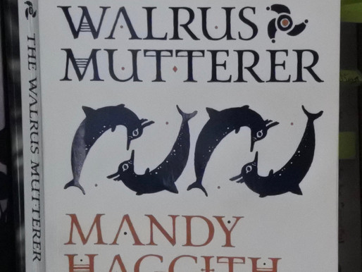 Fantastic Voyage: A Review Of Mandy Haggith's The Walrus Mutterer…