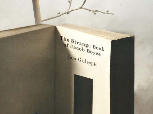 Obsessive & Compulsive: A Review Of Tom Gillespie's The Strange Book Of Jacob Boyce…