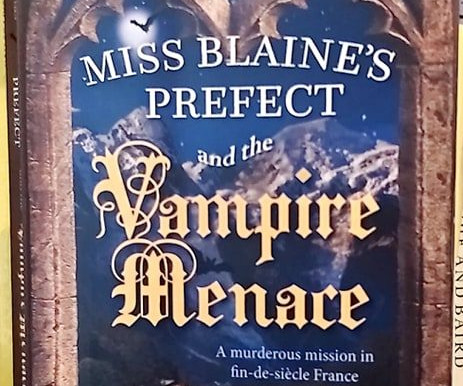 Comedy Of Terrors: A Review Of Olga Wotjas' Miss Blaine's Prefect and the Vampire Menace