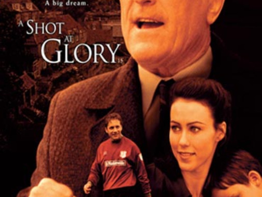 You Have Been Watching…A Shot at Glory
