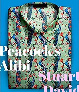 Fowl Play And Finery: A Review Of Stuart David's Peacock's Alibi…