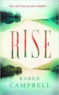 Move On Up: A Review Of Karen Campbell's Rise…
