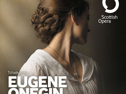 Love & Regret: A Review Of Scottish Opera's Eugene Onegin…