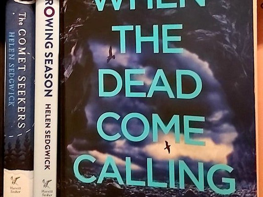 What Lies Beneath: A Review Of Helen Sedgwick's When The Dead Come Calling…