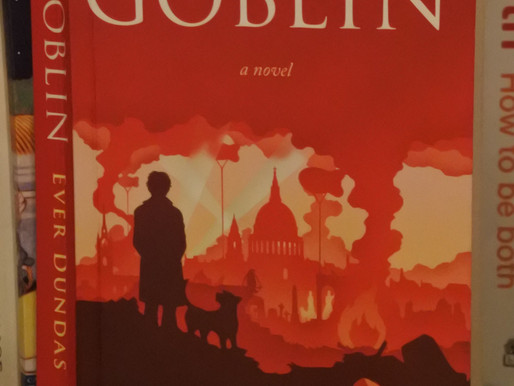 Past & Present Tense: A Review Of Ever Dundas' Goblin…