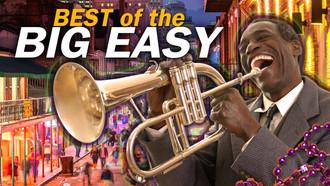 5046 - Best of the Big Easy_1920x1080.jp