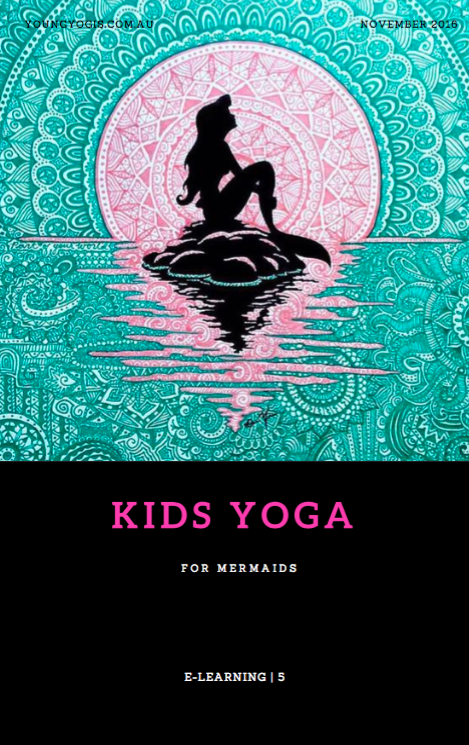 For Mermaids - E-Learning Kids Yoga Resources